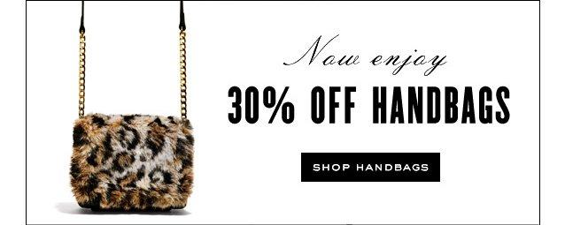 Now enjoy 30 percent off handbags. SHOP HANDBAGS.
