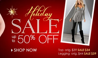 SHOP Holiday SALE and SAVE up to 50% OFF!