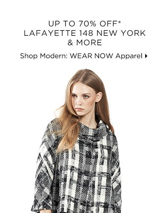 Up To 70% Off* Lafayette 148 New York & More