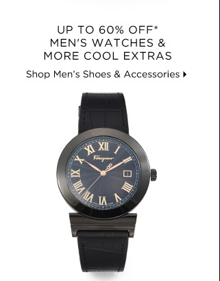 Up to 60% off Men's Watches & More Cool Extras