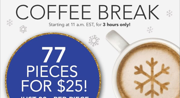 Coffee Break 77 Pieces For  $25