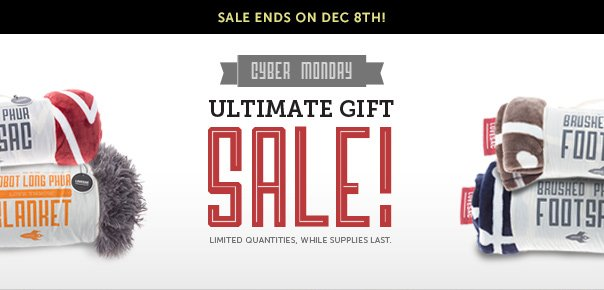 Cyber Monday Ultimate Gift Sale!