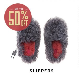 Up to 50% Off Slippers!