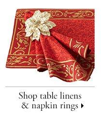 Shop table linens & napkin rings