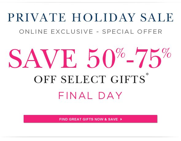 2 Day Online Exclusive Sale - Select Products Up To 75% Off.