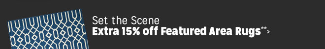 Set the Scene - Extra 15% off Featured Area Rugs**