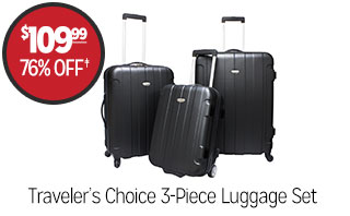 Traveler's Choice 3-Piece Luggage Set - $109.99 - 76% off‡