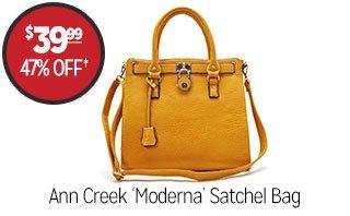 Ann Creek 'Moderna' Satchel Bag - $39.99 - 47% off‡
