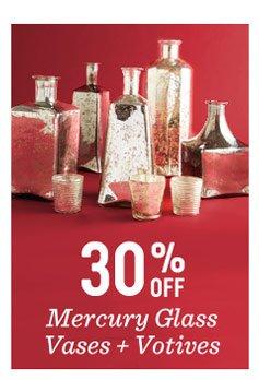 30% off mercury glass vases + votives