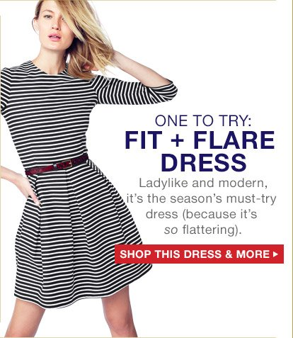 ONE TO TRY: FIT + FLARE DRESS | SHOP THIS DRESS & MORE
