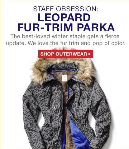 STAFF OBSESSION: LEOPARD FUR-TRIM PARKA | SHOP OUTERWEAR