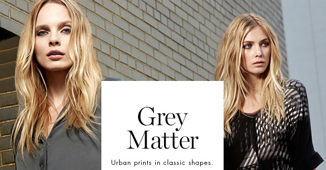 Grey Matter | Urban prints in classic shapes.