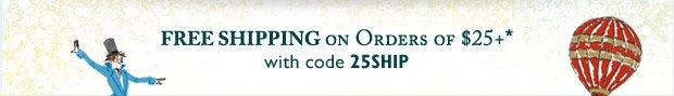 FREE Shipping 25