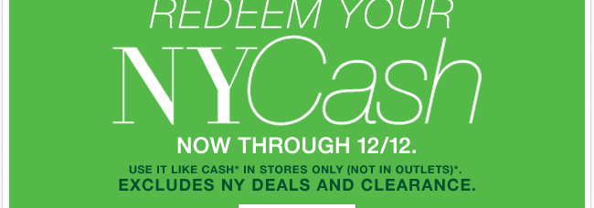 Redeem Your  NYCash In Stores!