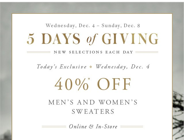 5 DAYS OF GIVING - MEN'S AND WOMEN'S SWEATERS