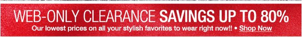 Web-only Clearance Savings up to 80%