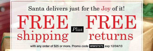 Free Shipping plus Free Returns. Use promo code WW97975. Expires 12/04/13