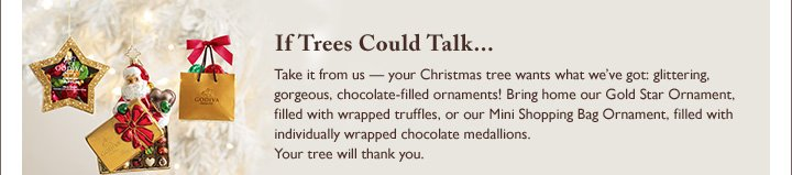 If Trees Could Talk...