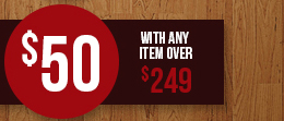 $50 with any item over $249