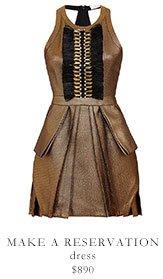 MAKE A RESERVATION dress - $890