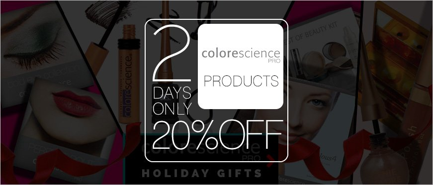 20% Off on Colorescience Pro - 2 Days Only + Holiday Gift Ideas from Colorescience Pro