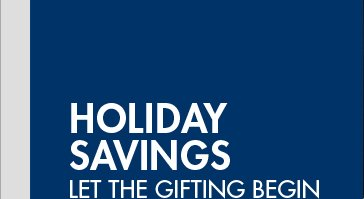 HOLIDAY SAVINGS LET THE GIFTING BEGIN UP   TO 60% OFF