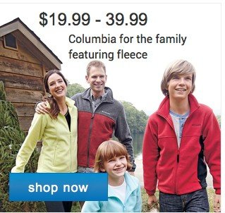 19.99 - 39.99 Columbia for teh Fmail featuring fleece. Shop now.