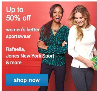 up to 50% off Womens better sportswear. Shop now.