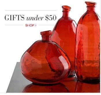 GIFTS under $50 | SHOP >