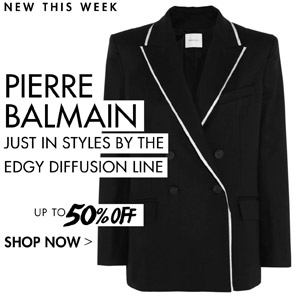 PIERRE BALMAIN UP TO 50% OFF