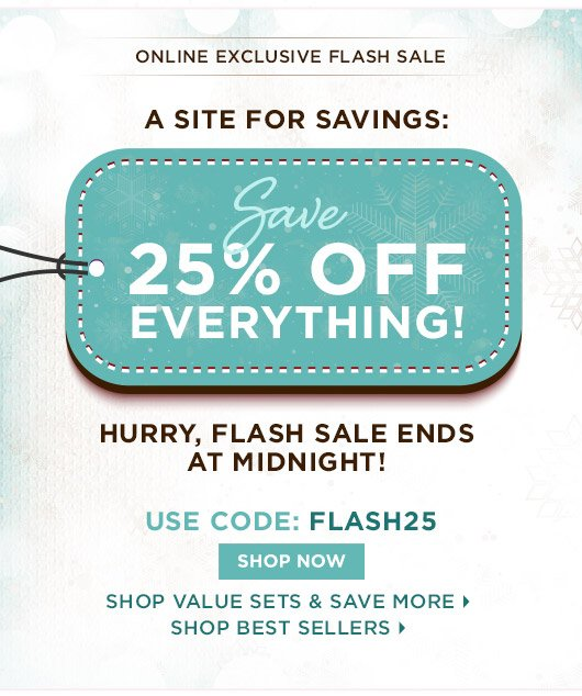 Today only: Save 25% Off Everything!
