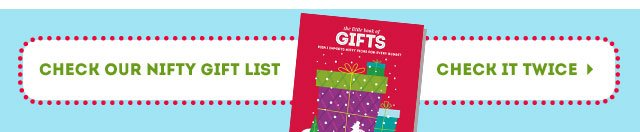 Check our nifty gift list
