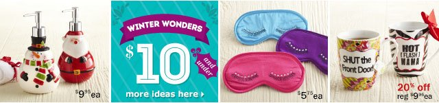 Winter wonders $10 and under