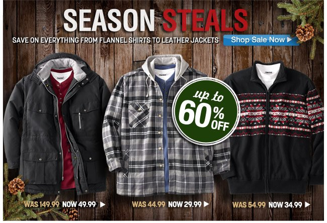 season steals - sale on everything from flannel shirts to leather jackets - click the link below