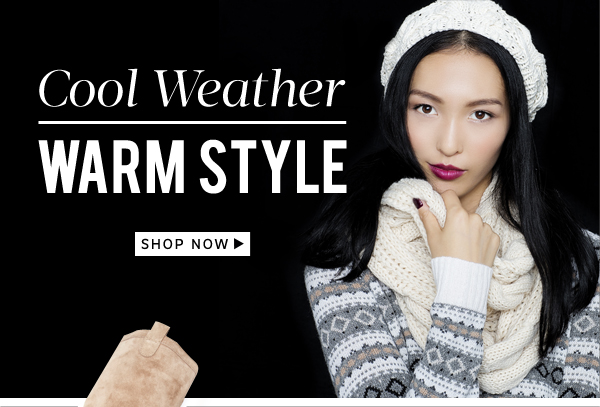 Cool Weather/Warm Style: Shop Now
