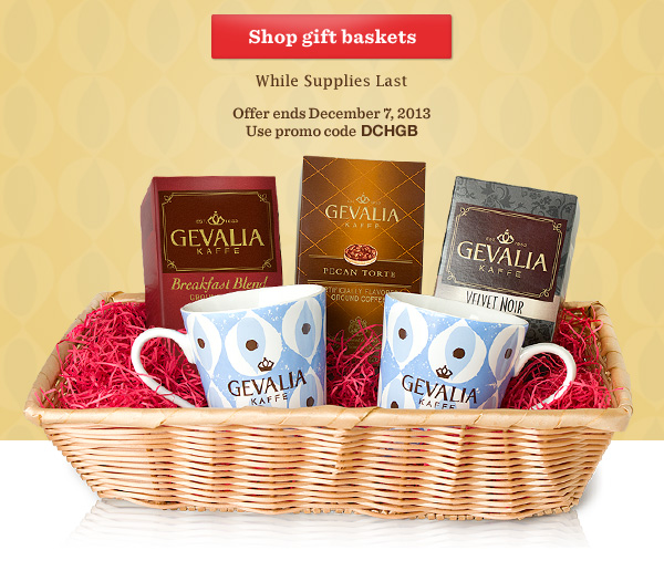 Shop gift baskets. While Supplies Last. Offer ends December 7, 2013. Use promo code DCHGB.
