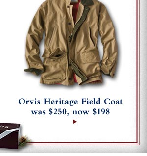 Orvis Heritage Field Coat - was $250 now $198