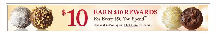 $10 EARN $10 REWARDS For Every $50 You Spend****
