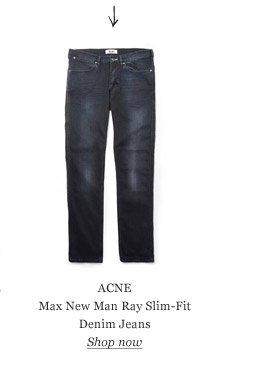ACNE Max New Man Ray Slim-Fit Denim Jeans