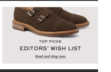 Top Picks. Editors' Wish List. Read and shop now