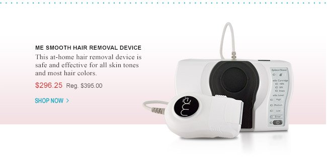 me smooth Hair Removal Device - only $296.25