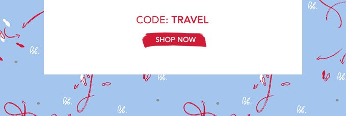 Code: TRAVEL »SHOP NOW