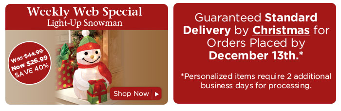 Weekly Web Special & Guaranteed Standard Delivery by Christmas for Orders Placed by December 13th.*