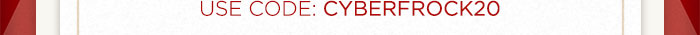 USE Code: CYBERFROCK20