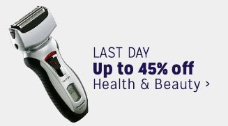 LAST DAY - Up to 45% off Health & Beauty