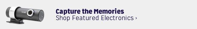Capture the Memories - Shop Featured Electronics