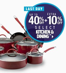 LAST DAY - Up to 40% off + Extra 10% off Select Kitchen & Dining**