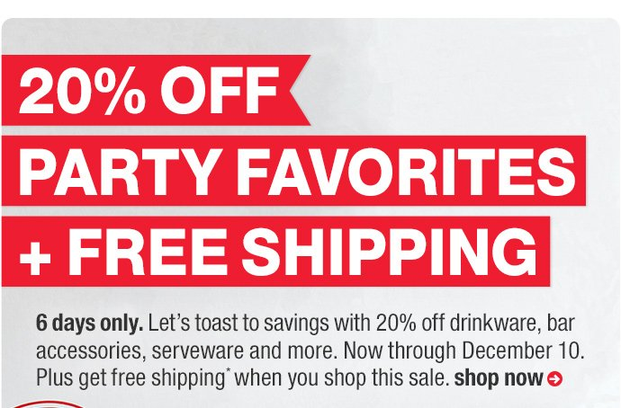 20% off party favorites + free shipping