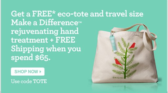 Get a FREE eco tote and travel size Make a Difference rejuvenating treatment plus FREE shipping when you spend 65 dollars SHOP NOW Use code TOTE