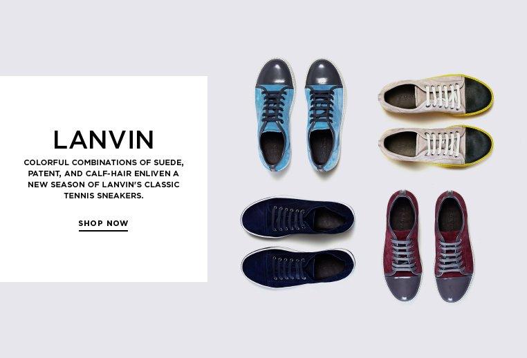 Lanvin sneakers in next-season shades Colorful combinations of suede, patent, and calf-hair enliven a new season of Lanvin's classic tennis sneakers.